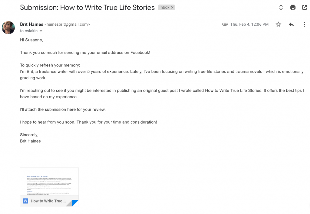 My email to Live Write Live is a good example you can use as a guest post pitch email template.