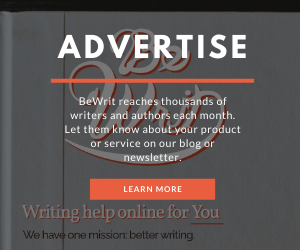 Have a writing-related product, service, or book? Advertise on BeWrit.